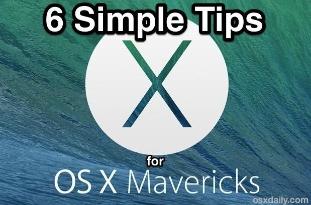 Semplici ma ottimi consigli per OS X Mavericks