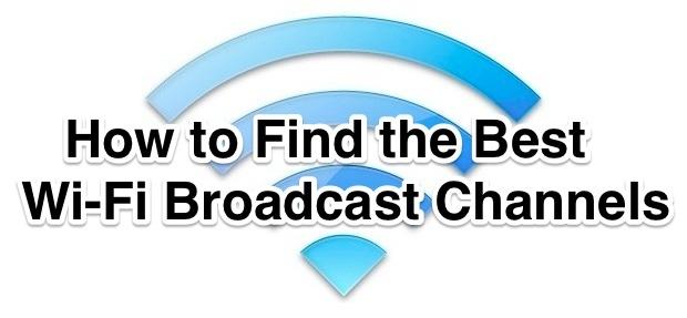 Come trovare i migliori canali wi-fi da usare