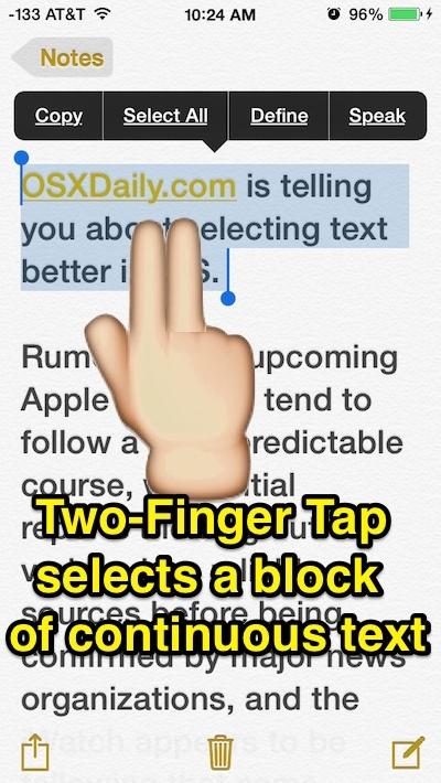 Seleziona un paragrafo o un blocco di testo di grandi dimensioni all'istante in iOS con un tocco di tocco a due dita