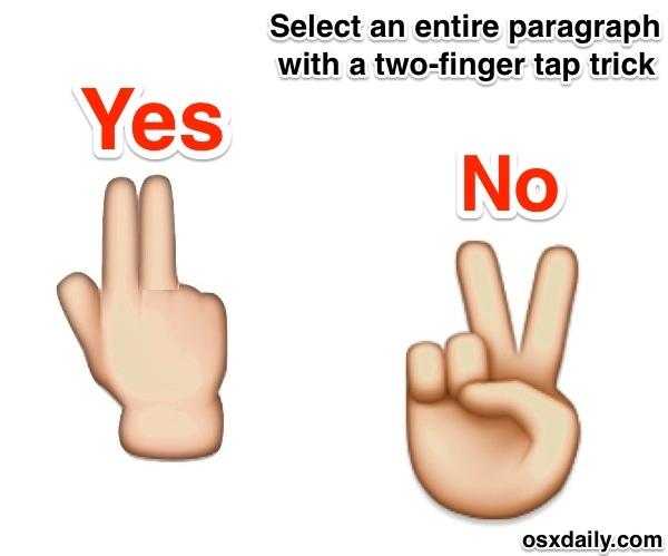 Selezione istantanea del paragrafo su iPhone con un trucco con due dita, tenere le dita vicine